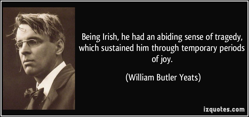 wb yeats irish tragedy quote