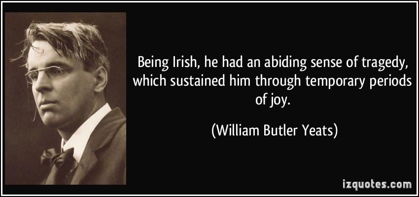 wb yeats irish tragedy quote